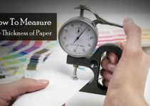 How To Measure The Thickness of Paper : Expert Guide