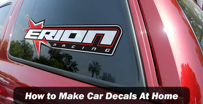 How to Make Car Decals At Home