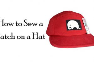 How to Sew a Patch on a Hat