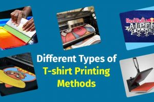 Different Types of T-shirt Printing Methods: In Depth Discussion By An Experts