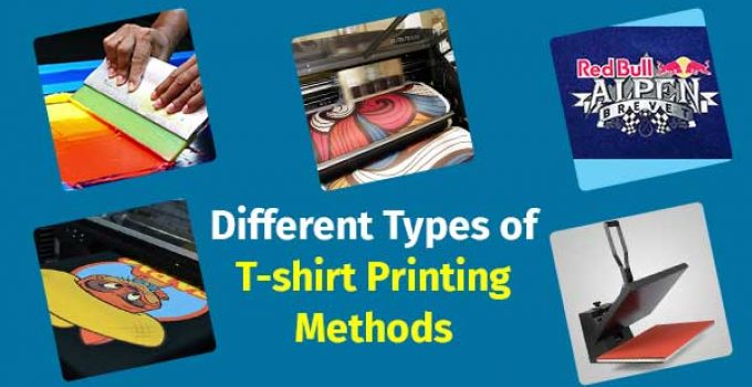 Different Types of T-shirt Printing Methods: In Depth Discussion By
