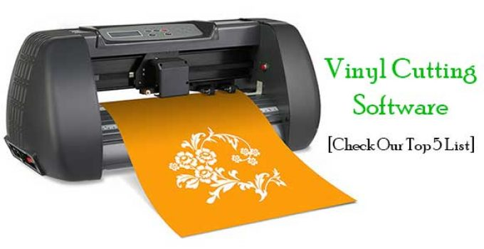 Vinyl Cutting Software: Check Our Top 5 List