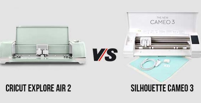 Cricut Explore Air 2 vs  Silhouette Cameo 3: Which One To Choose?