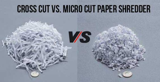 Cross Cut vs. Micro Cut Paper Shredder