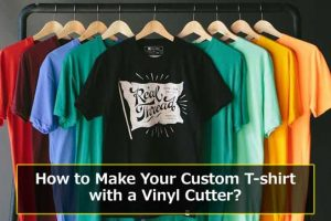 How to Make Your Custom T-shirt