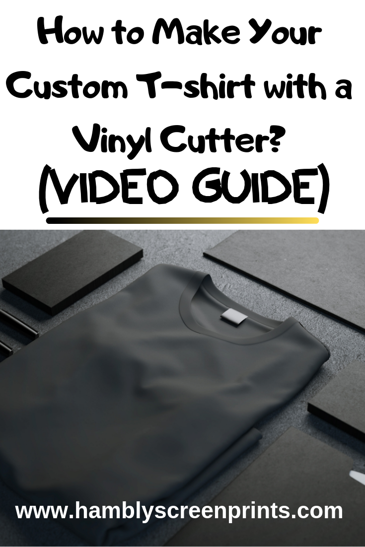how to make custom tshirt with vinyl cutter